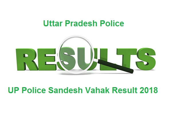 UP Police Sandesh Vahak Result 2018
